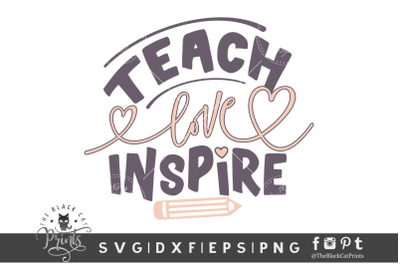 Teach Love Inspire SVG DXF EPS PNG