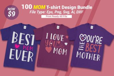 100 SVG  MOM T-shirt Design Bundle
