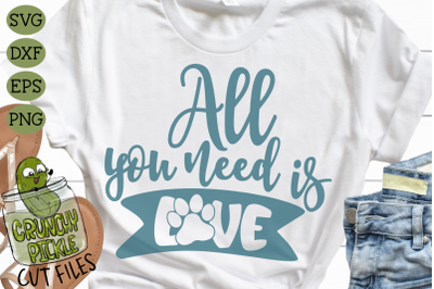 All You Need is Love Dog Paw SVG
