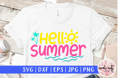 Hello Summer - Summer SVG EPS DXF PNG Cut File