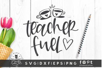 Teacher Fuel SVG DXF EPS PNG