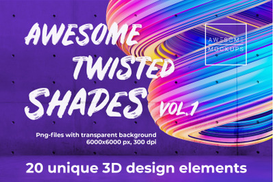 Awesome Twisted Shapes