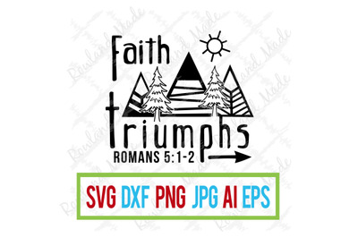 Faith Triumphs SVG mountains/camping/summer