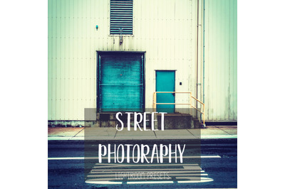 Street Photoraphy Lightroom Presets
