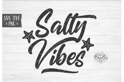 SALTY VIBES Beach Summer SVG DXF PNG