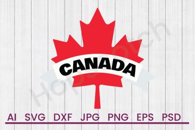 Canada Leaf  - SVG File, DXF File