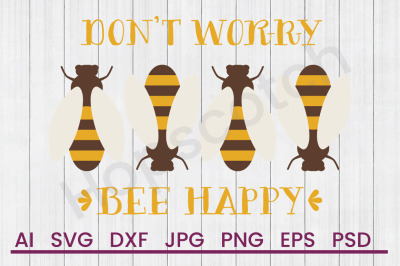 Bee Happy - SVG File, DXF File
