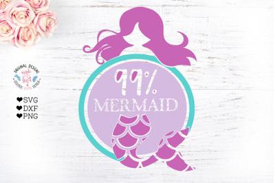 99% Mermaid Cut File