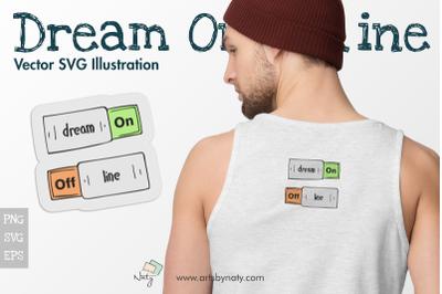 Dream On Offline Vector SVG Illustration.