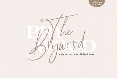 The Brywood - Signature & Serif Font Duo