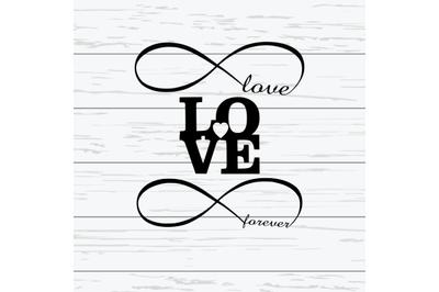 Instant Download|Love & Forever SVGs|Love, Forever SVGs For Cricut|Lov