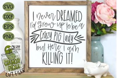 Crazy Pig Lady SVG
