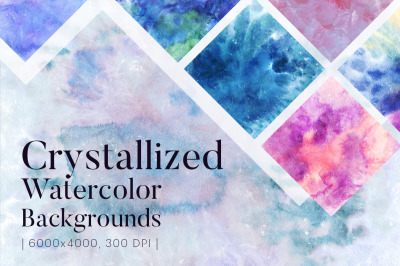 Crystallized Watercolor Backgrounds