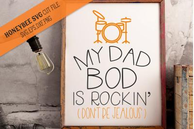 My Dad Bod Is Rockin SVG Cut File