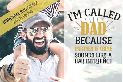 Im Called Dad SVG Cut File