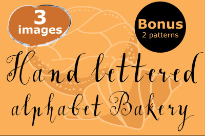 "Hand lettered alphabet ""Bakery"""