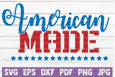 American Made SVG Cut File
