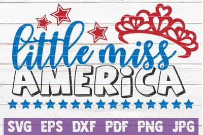 Little Miss America SVG Cut File