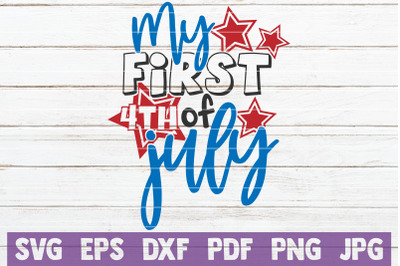 My First 4th Of July SVG Cut File