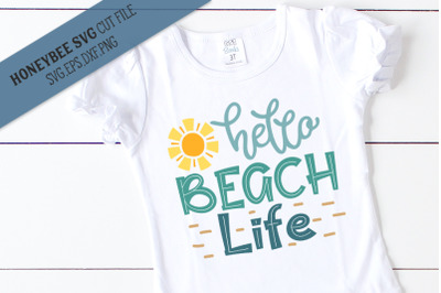 Hello Beach Life SVG Cut File