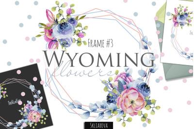 Wyoming flowers. Frame #3