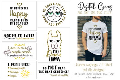 Funny quotes and sayings, T Shirt cut file designs