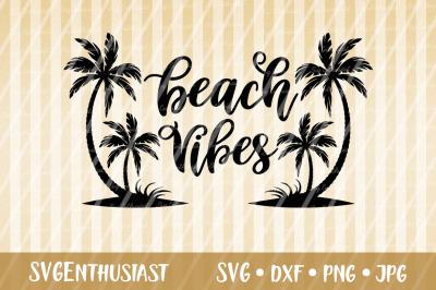 Beach vibes SVG cut file