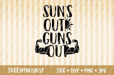 Sun's out guns out SVG cut file