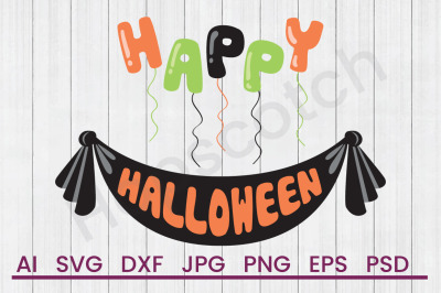 Happy Halloween - SVG File, DXF File