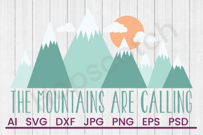 Mountains Calling - SVG File, DXF File