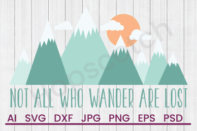 All Who Wander - SVG File, DXF File