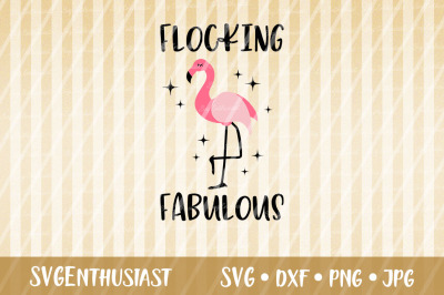 Flocking fabulous SVG cut file
