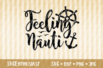 Feeling Nauti SVG cut file