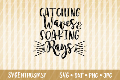 Catching waves and soaking rays SVG cut file