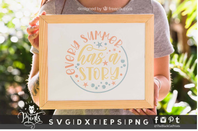 Every Summer Has A Story SVG DXF EPS PNG