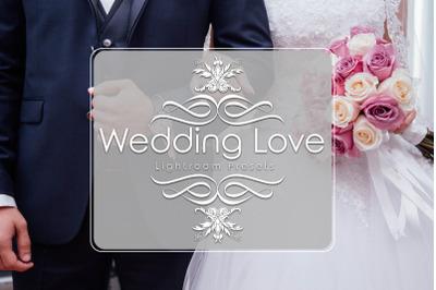 Wedding Love Lightroom Presets