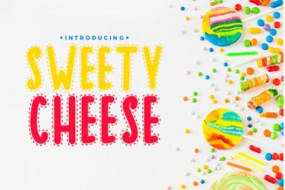 Sweety Cheese
