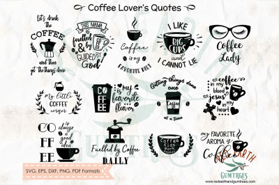 Coffee lovers quotes and phrases, coffee decal SVG, PNG, EPS, DXF, PDF