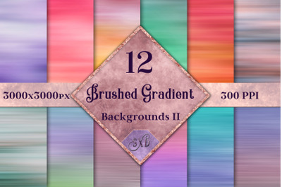 Brushed Gradient Backgrounds II - 12 Image Textures