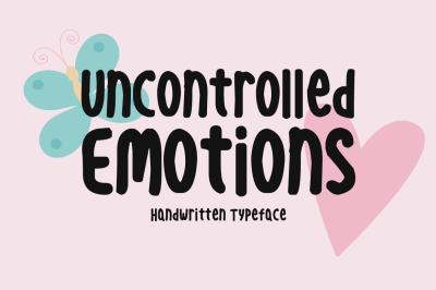 Uncontrolled Emotions