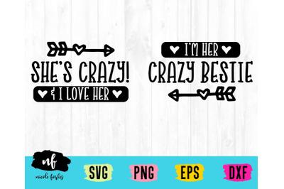 That's My Crazy Bestie SVG Cut File