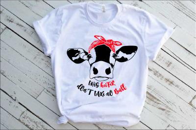 This heifer don't take no bull SVG dont Heifer Cow Bandana 1745s