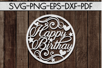 Birthday Circle Papercut Template, Birthday Decor SVG, PDF