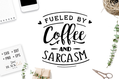 Fueled by coffee and sarcasm SVG