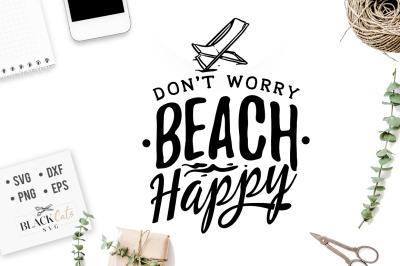 Don't worry beach happy SVG