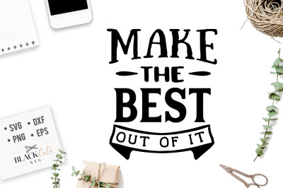 Make the best out of it SVG