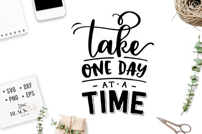 Take one day at a time SVG