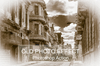Old Photo Effect - Photoshop Action