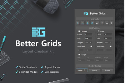 Better Grids - Layout Creation Kit