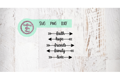 Word Arrow Svg, Faith, Hope. Love, Family, Friends